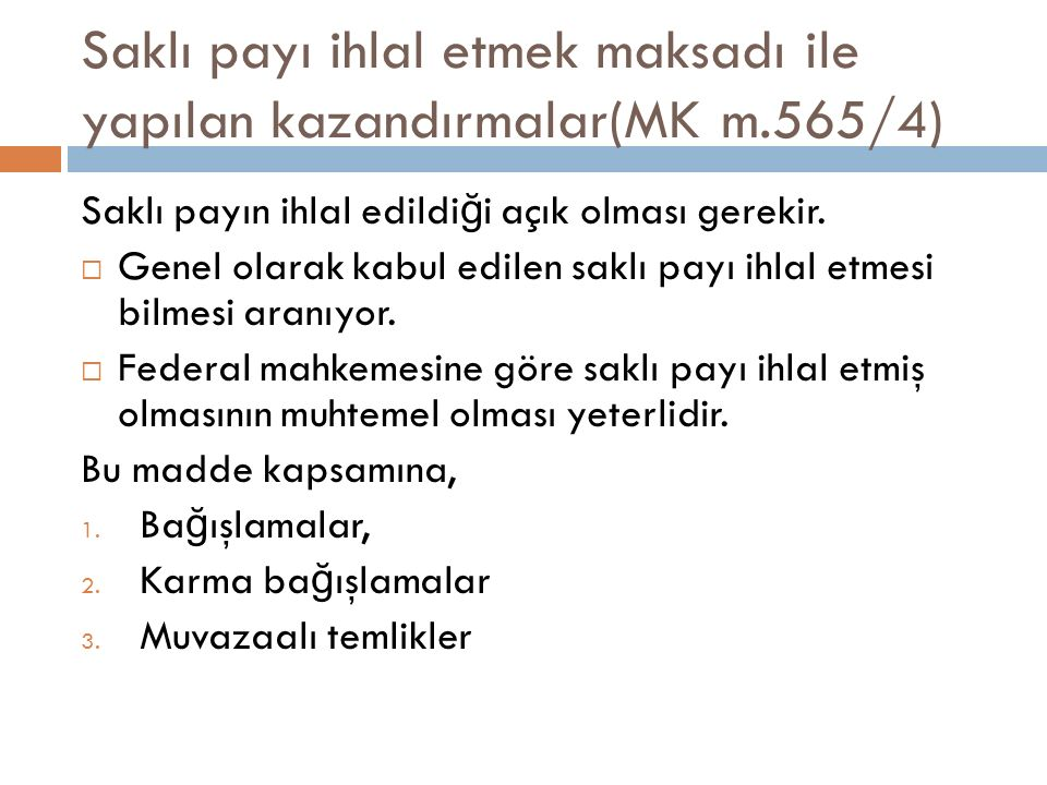Saklı payı ihlal etmek maksadı ile yapılan kazandırmalar(MK m.565/4)