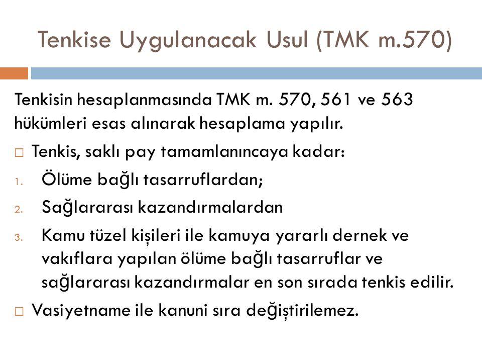Tenkise Uygulanacak Usul (TMK m.570)