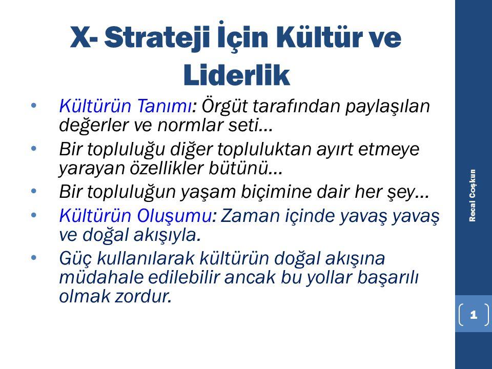 X- Strateji İçin Kültür ve Liderlik