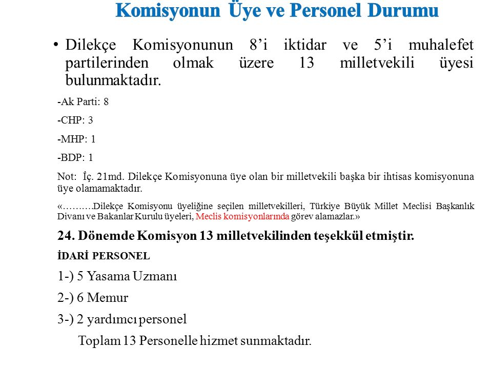 Komisyonun Üye ve Personel Durumu