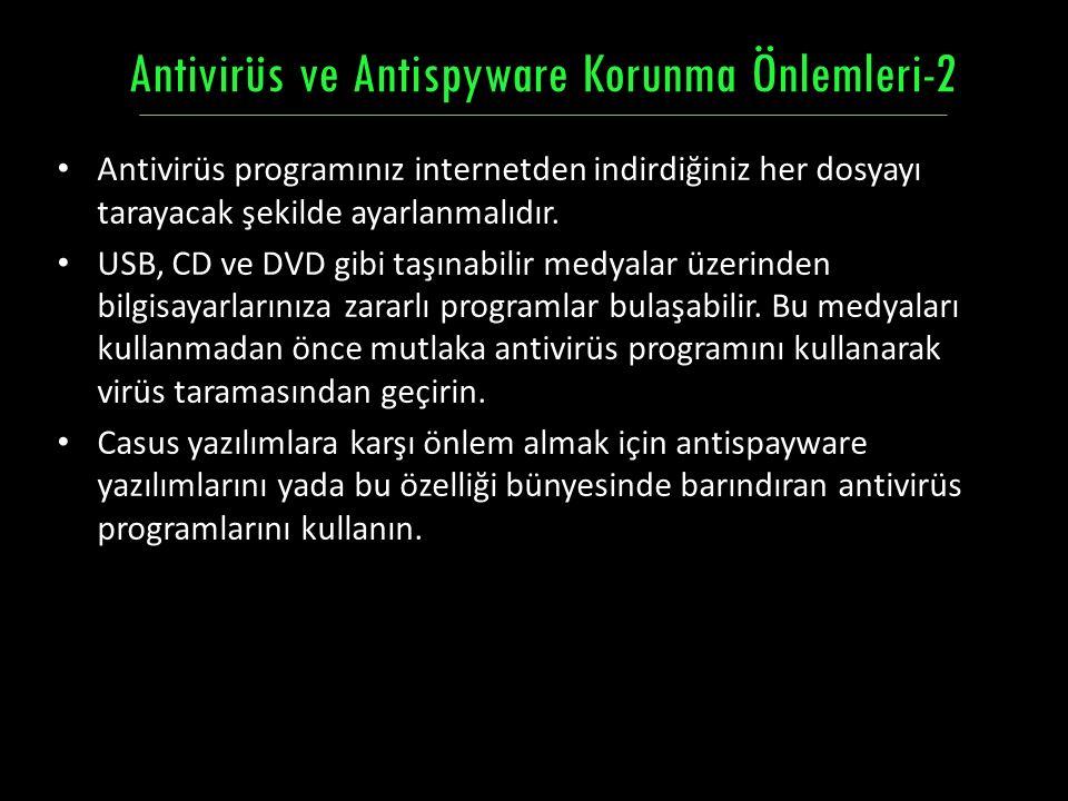 Antivirüs ve Antispyware Korunma Önlemleri-2