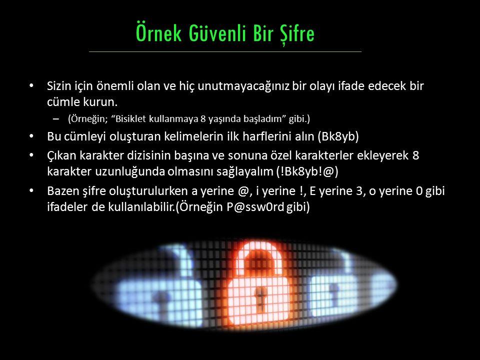 Örnek Güvenli Bir Şifre