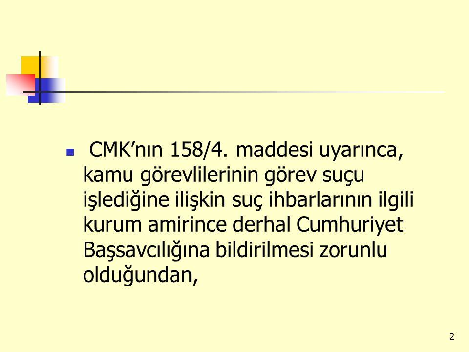 CMK'nın 158/4.