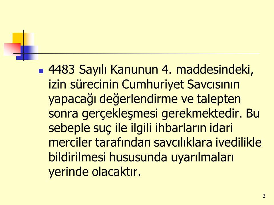 4483 Sayılı Kanunun 4.