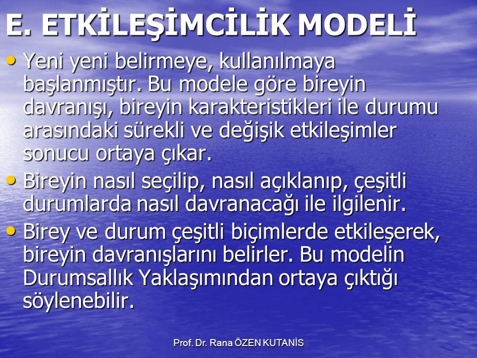 E. ETKİLEŞİMCİLİK MODELİ