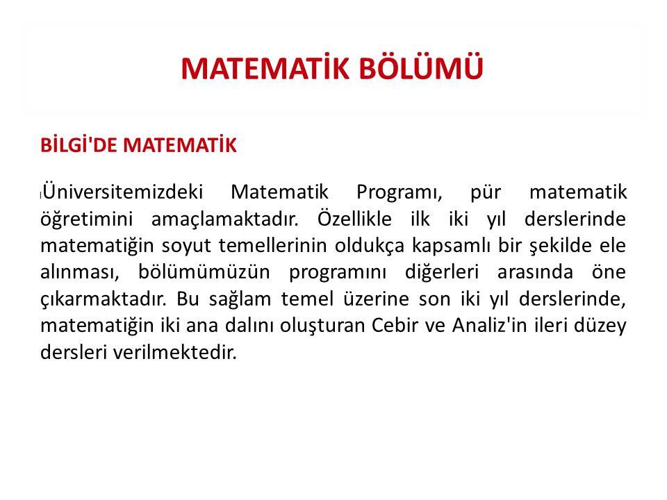 MATEMATİK BÖLÜMÜ BİLGİ DE MATEMATİK