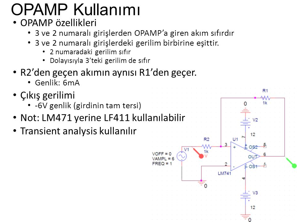 OPAMP Kullanımı OPAMP özellikleri