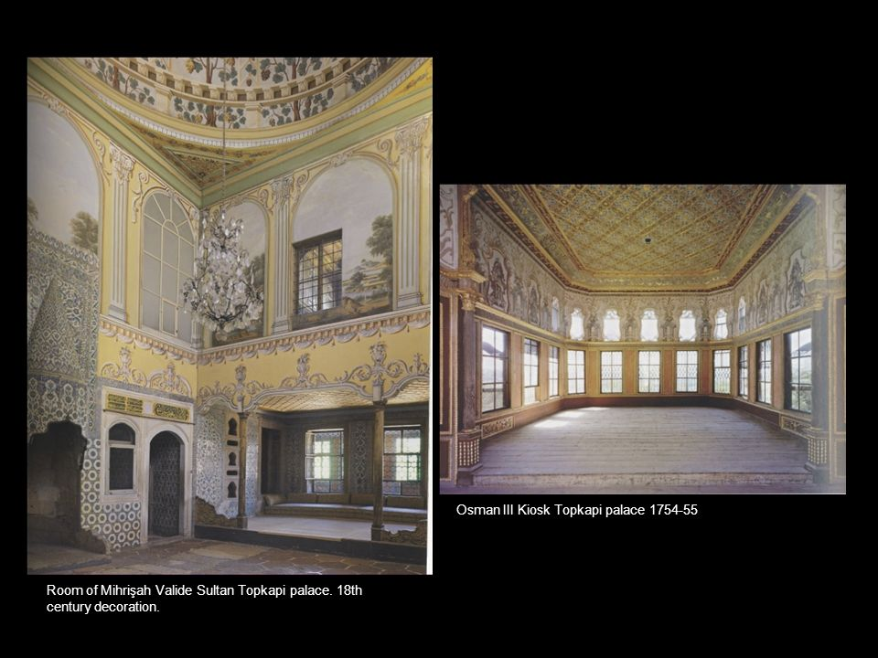 Osman III Kiosk Topkapi palace 1754-55