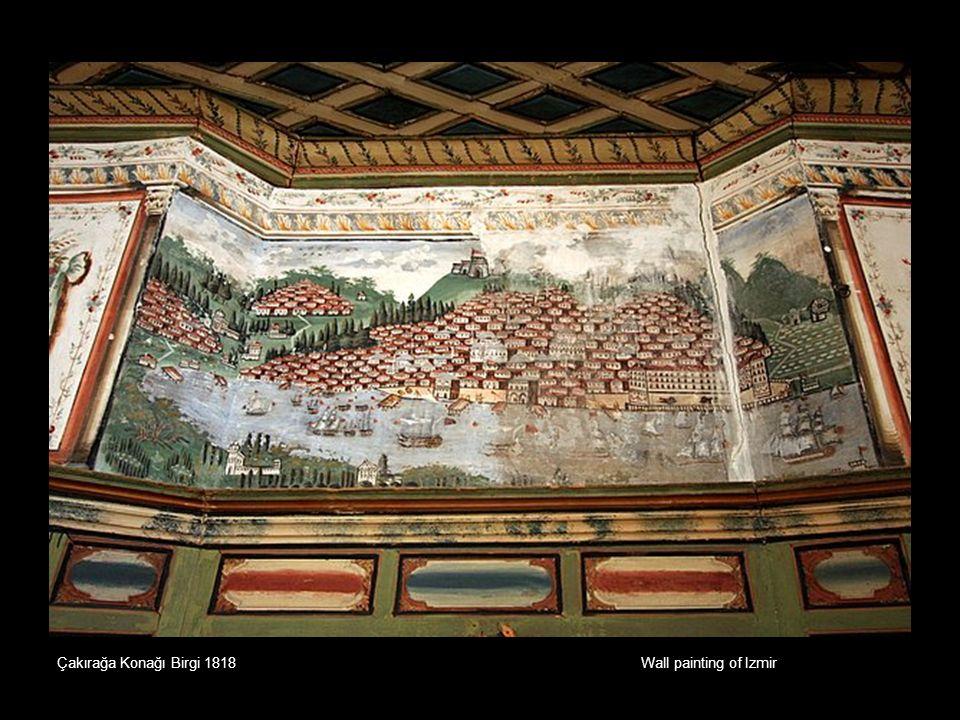 Çakırağa Konağı Birgi 1818 Wall painting of Izmir