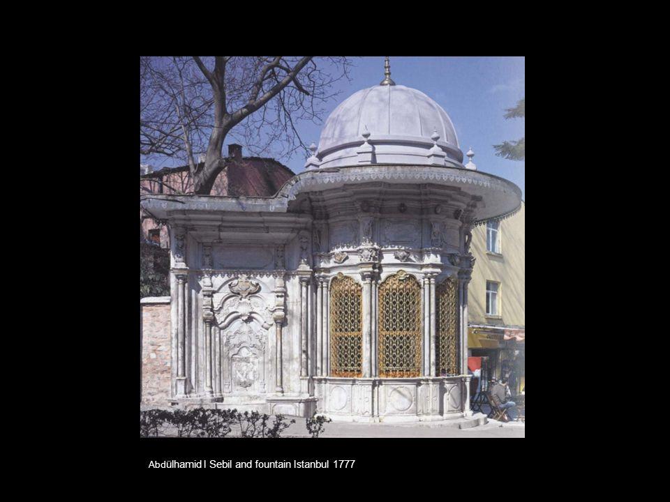 Abdülhamid I Sebil and fountain Istanbul 1777
