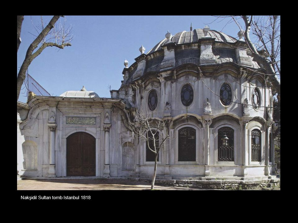 Nakşidil Sultan tomb Istanbul 1818