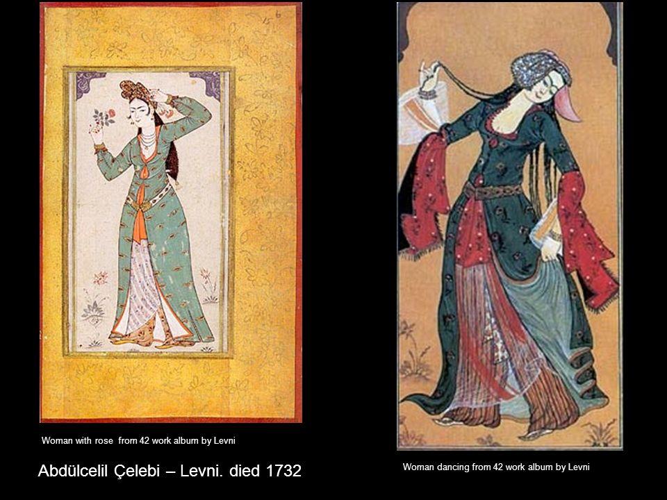 Abdülcelil Çelebi – Levni. died 1732