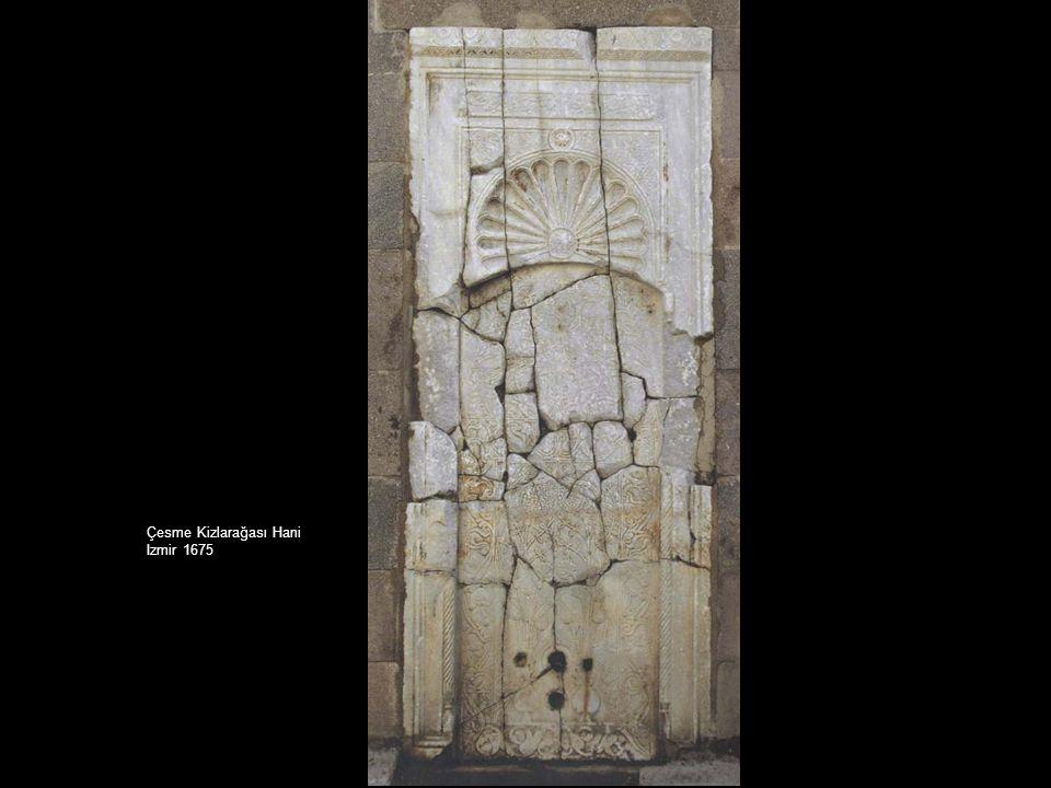 Çesme Kizlarağası Hani Izmir 1675