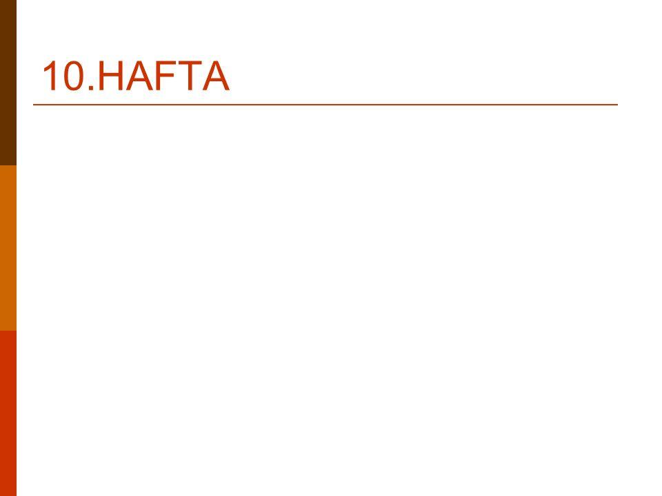 10.HAFTA
