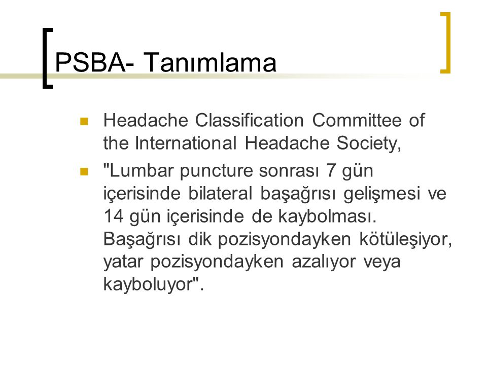 PSBA- Tanımlama Headache Classification Committee of the International Headache Society,