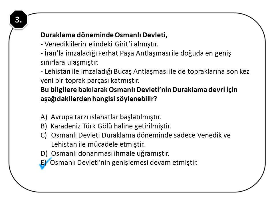 3. Duraklama döneminde Osmanlı Devleti,
