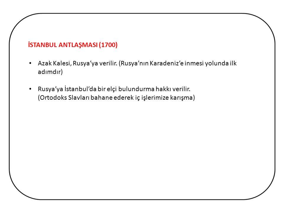 İSTANBUL ANTLAŞMASI (1700)