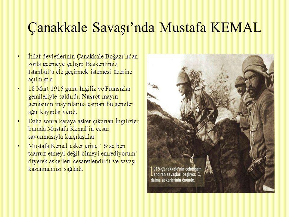 Çanakkale Savaşı'nda Mustafa KEMAL