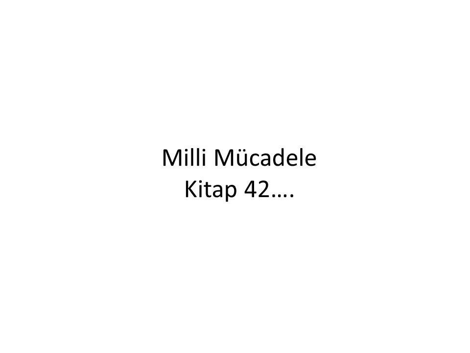 Milli Mücadele Kitap 42….