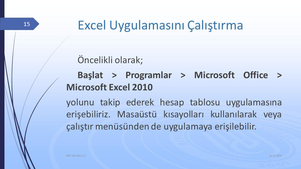 Excel Uygulamasını Çalıştırma