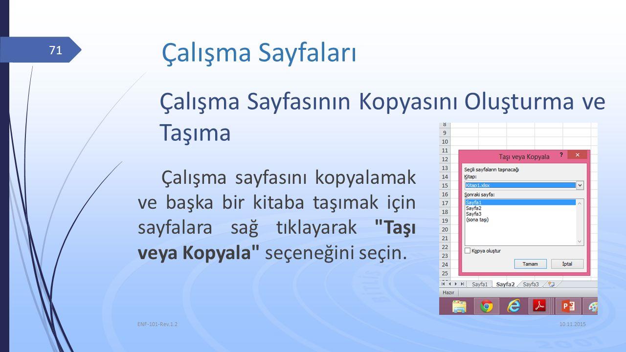 Çalışma Sayfaları Çalışma Sayfasının Kopyasını Oluşturma ve Taşıma
