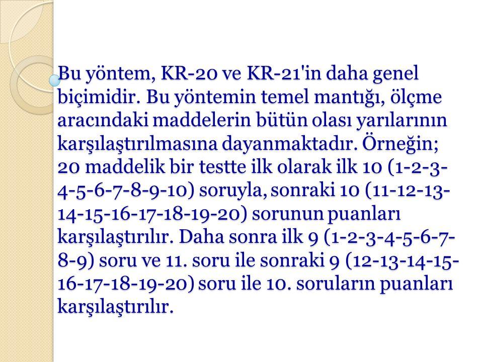 Bu yöntem, KR-20 ve KR-21 in daha genel biçimidir