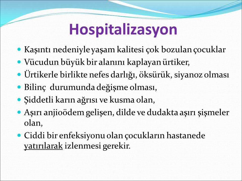 Hospitalizasyon Kaşıntı nedeniyle yaşam kalitesi çok bozulan çocuklar