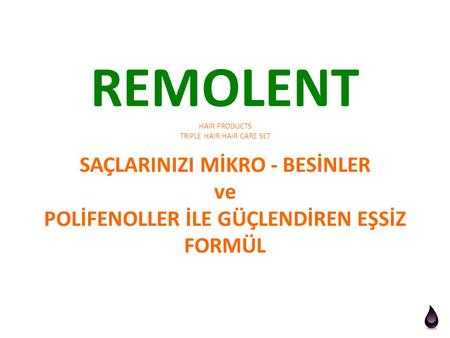 REMOLENT    HAIR PRODUCTS TRIPLE.
