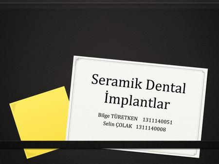Seramik Dental İmplantlar