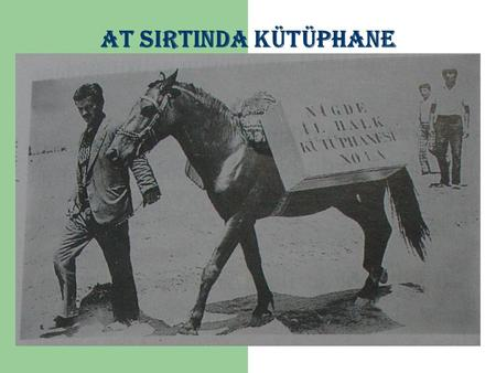 AT SIRTINDA KÜTÜPHANE.