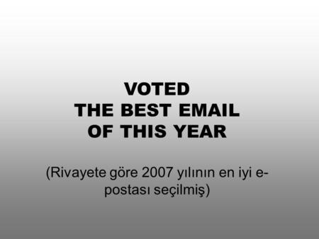 VOTED THE BEST  OF THIS YEAR
