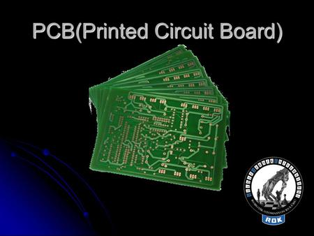 PCB(Printed Circuit Board)