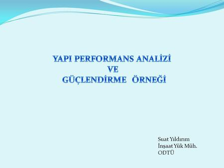 YAPI PERFORMANS ANALİZİ
