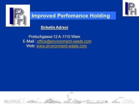 Improved Perfomance Holding Sirketin Adresi