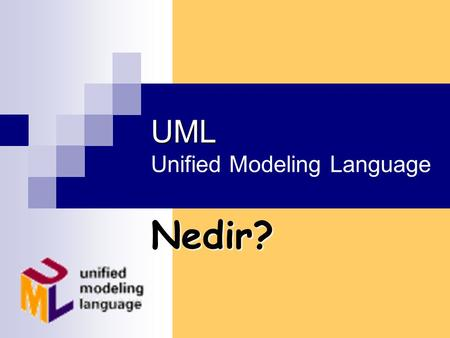 UML Unified Modeling Language
