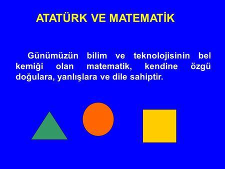 Atatürkün Geometriye Verdiği önem Ppt Indir