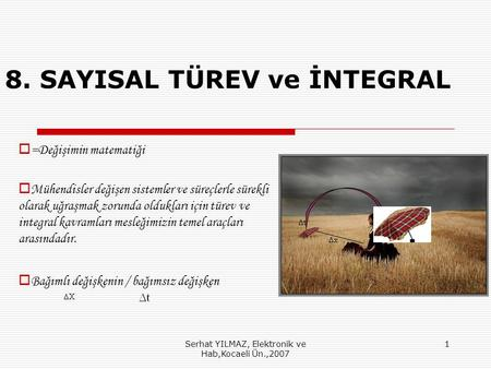 8. SAYISAL TÜREV ve İNTEGRAL