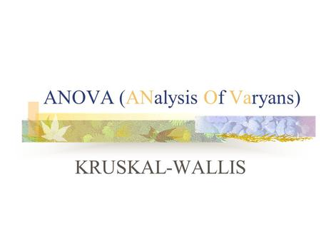 ANOVA (ANalysis Of Varyans)