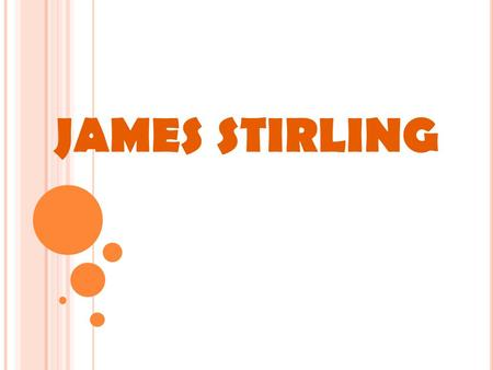 JAMES STIRLING.