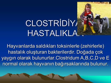 CLOSTRİDİYAL HASTALIKLAR