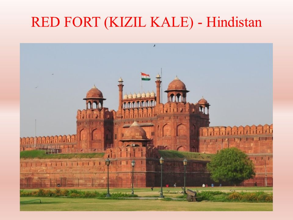 RED FORT (KIZIL KALE) - Hindistan