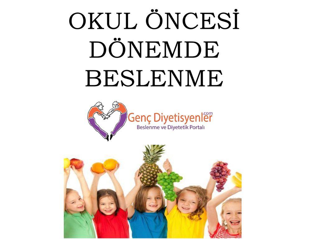 Okul öncesi Çocuklarda Sağlıklı Beslenme
