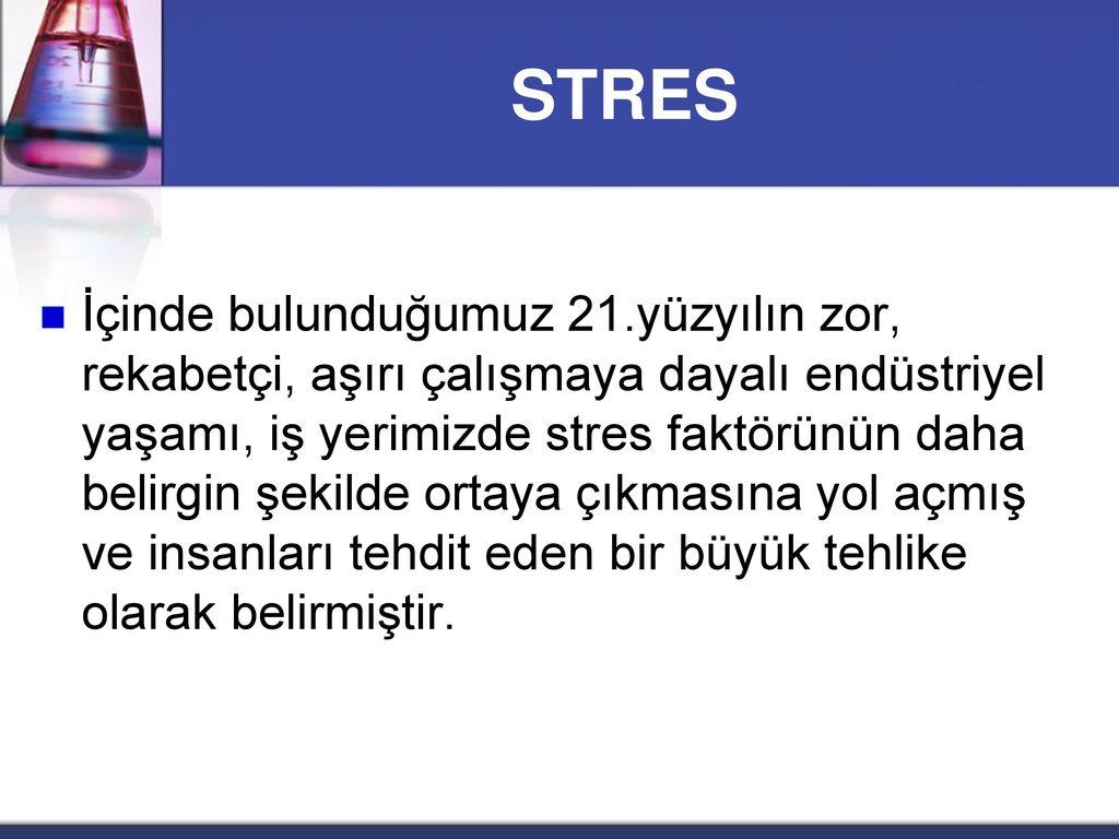 İŞYERİNDEKİ STRES UNSURLARI