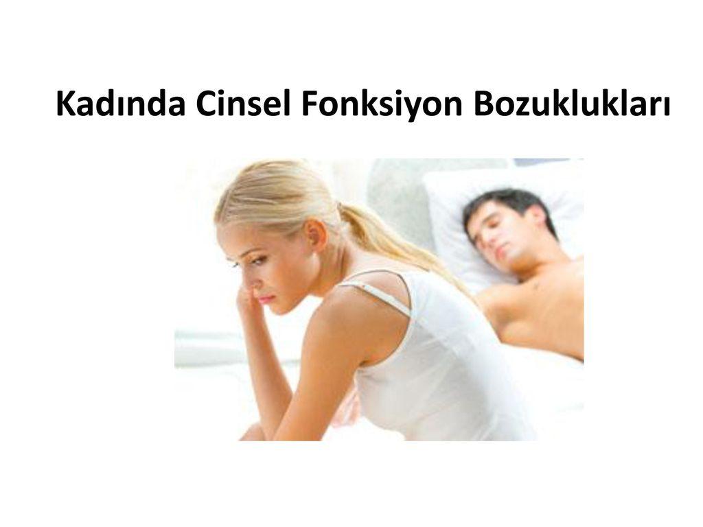 Kadınlarda görünen cinsel işlev bozuklukları ve nedenleri