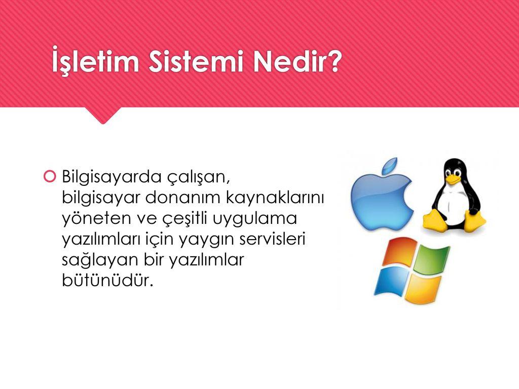 En iyi işletim sistemi nedir