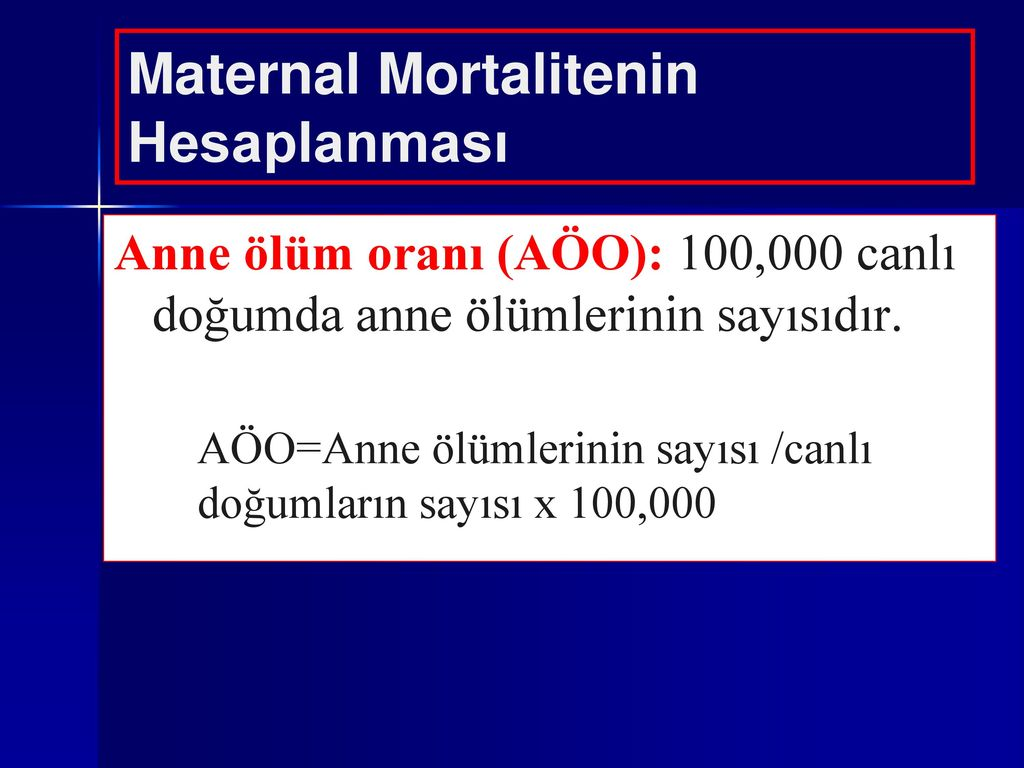 Anne ölümlerinin nedeni