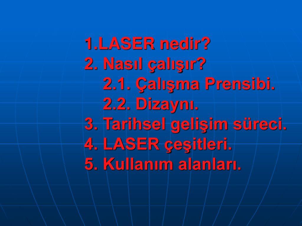 Gaz lazeri: tanımı, özellikleri, çalışma prensibi