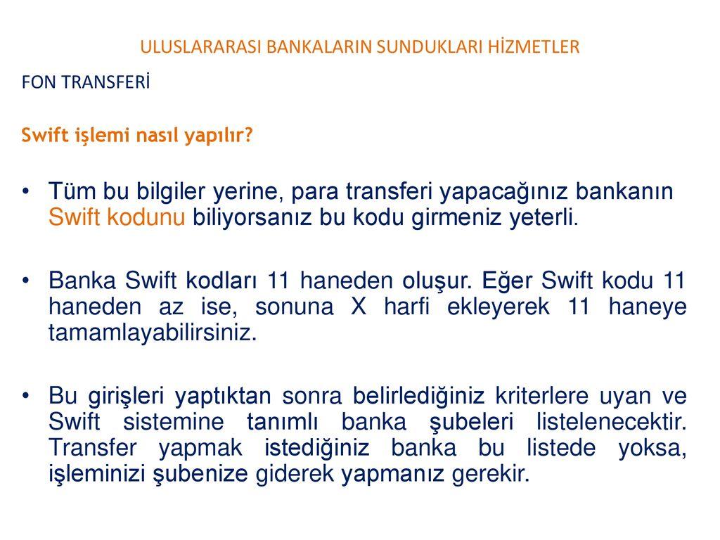 Döviz Transferi (Swift) Nasıl Yapılır
