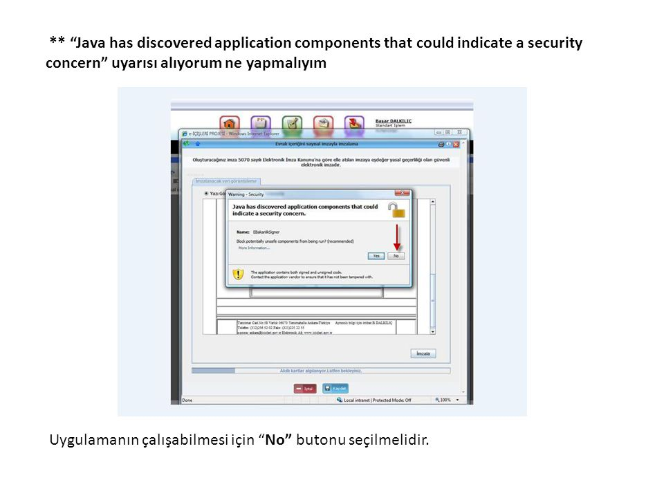 ** Java has discovered application components that could indicate a security concern uyarısı alıyorum ne yapmalıyım