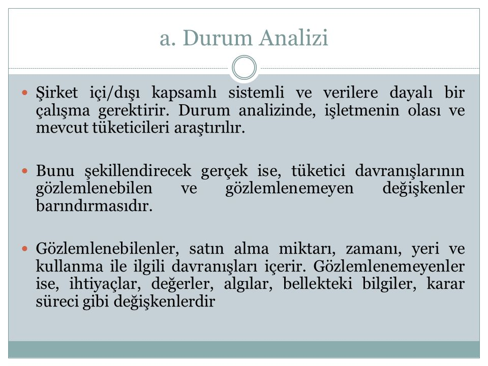 a. Durum Analizi